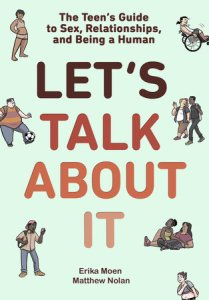 Review: LET'S TALK ABOUT IT is sex ed done right!