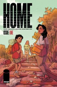 REVIEW: HOME #1 offers magical catharsis for real-world immigration injustice