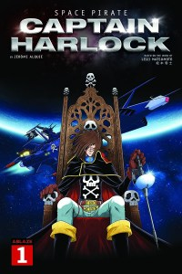 INTERVIEW: Jerome Alquié fulfills a dream with SPACE PIRATE CAPTAIN HARLOCK