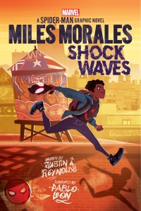 INTERVIEW: Justin A. Reynolds & Pablo Leon discuss MILES MORALES: SHOCK WAVES