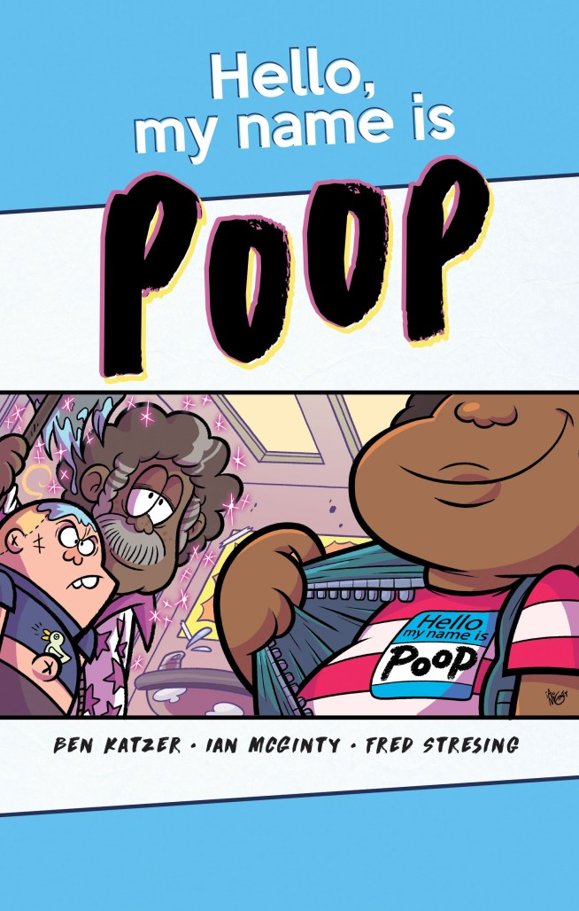 EXCLUSIVE: Wonderbound announces new graphic novel HELLO MY NAME IS POOP