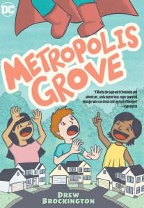 "INTERVIEW: Drew Brockington gets ""Bizarro"" in METROPOLIS GROVE graphic novel"