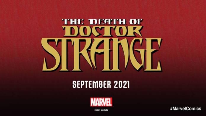 Marvel is planning the Death of Doctor Strange for September